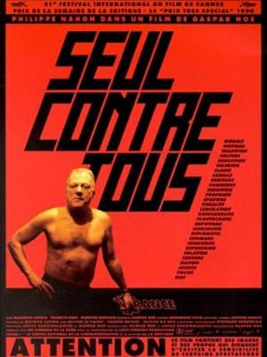 Seul-contre-tous-Poster-affiche-Gaspard-Noe-Philippe-Nahon