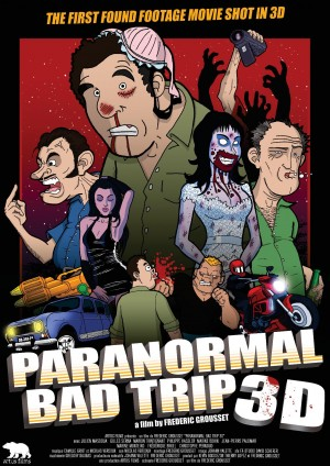 paranormal-bad-trip-3d-film-affiche-poster