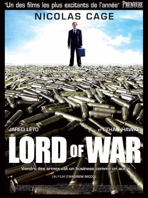 Lord-of-war-Nicolas-Cage-Andrew-Niccol-Ethan-Hawke-Jared-Leto-poster-affiche