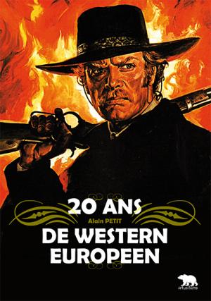 20-ans-de-western-européen-Alain-Petit-Artus-films