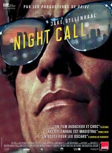 Nightcall Dan Gilroy Jake gyllenhall