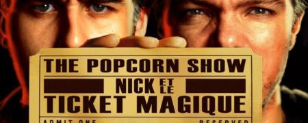 The-popcorn-show-episode-13-nick-et-le-ticket-magique