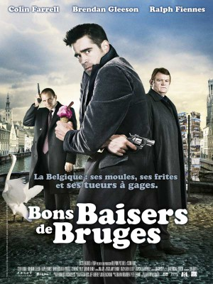Bons-baisers-de-Bruges-Colin-Frarrel-Ralph-Fiennes-Brendan-Gleeson-poster-affiche