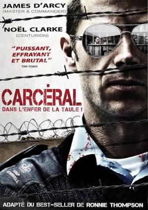 Carcéral–Dans-l-enfer-de-la-taule-movie-film-JamesD-Arcy-Noël-Clarke-poster-affiche