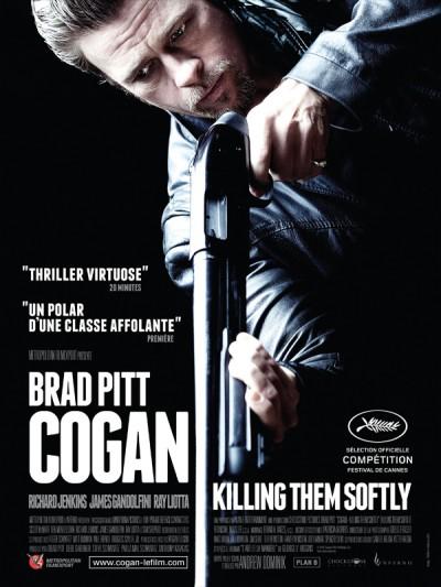 Cogan-killing-them-softly-Andrew-Dominik-Brad-Pitt-James-Gandolfini-Ray-Liotta-film-movie-poster-affiche
