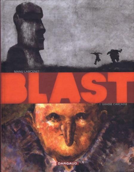 Blast-Manu-larcenet-grasse-carcasse-apocalypse-selon-saint-Jacky-la-tête-la-première-pourvu-que-les-douddhistes-se-trompent-1