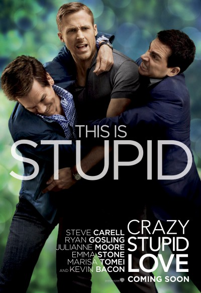 Crazy-stupid-love-Ryan-Gosling-Steve-Carell-Julianne-Moore-Emma-Stone-Kevin-Bacon-poster-affiche