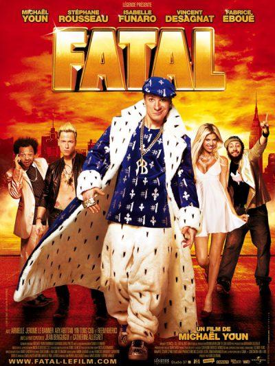 Fatal-Mickaël-Youn-Stéphane-Rousseau-Fabrice-Eboué-film-movie-poster-affiche